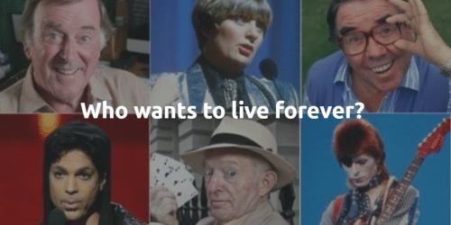 Celebrities - eternal life